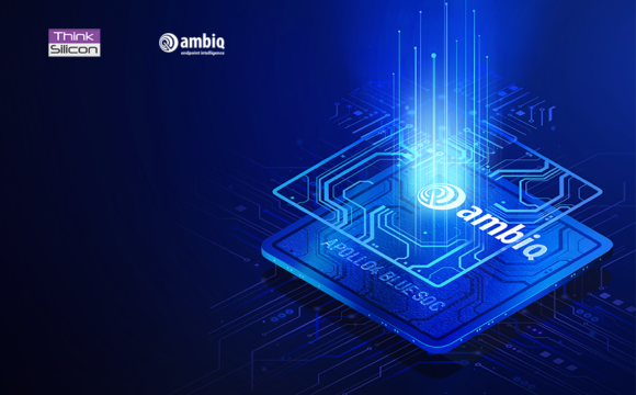 Think Silicon and Ambiq Enable Ultra-Low Power IoT Devices with Smartphone-Class, 3D-Like Graphics